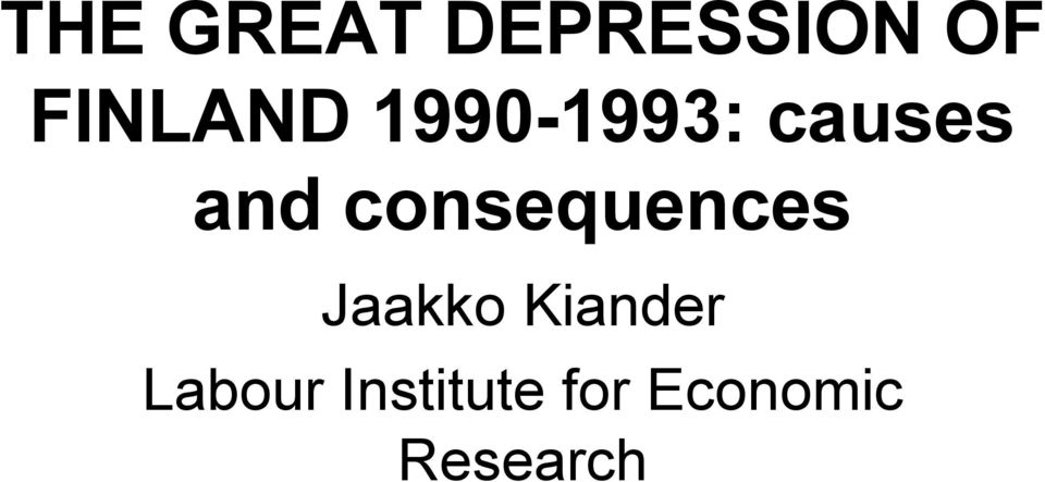 consequences Jaakko Kiander