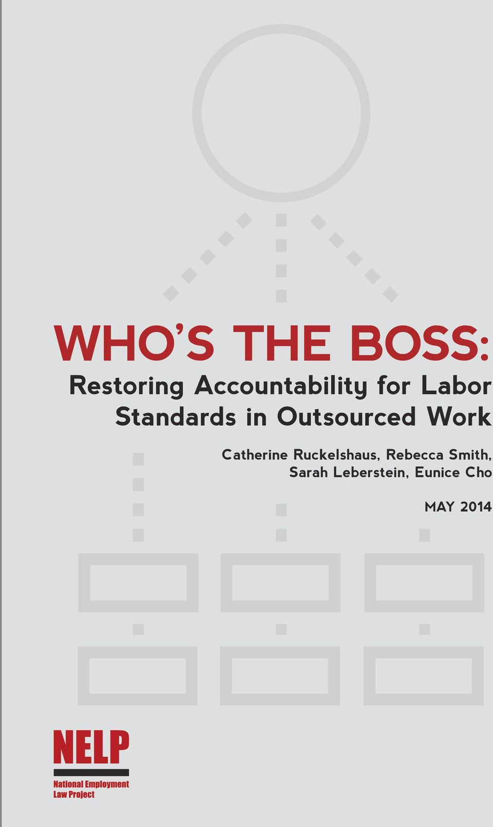 Outsourced Work Catherine Ruckelshaus,