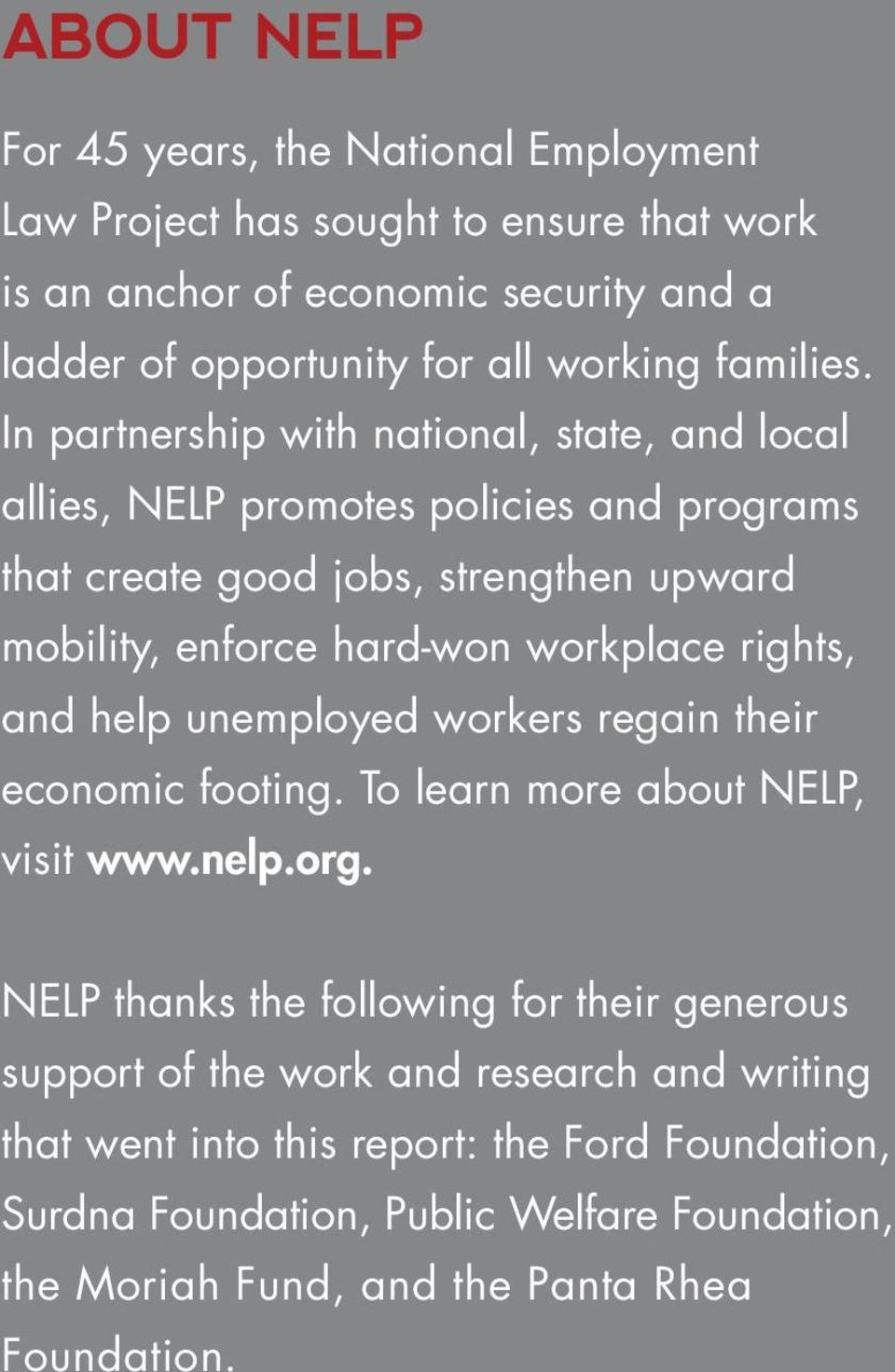 In partnership with national, state, and local allies, NELP promotes policies and programs that create good jobs, strengthen upward mobility, enforce hard-won workplace
