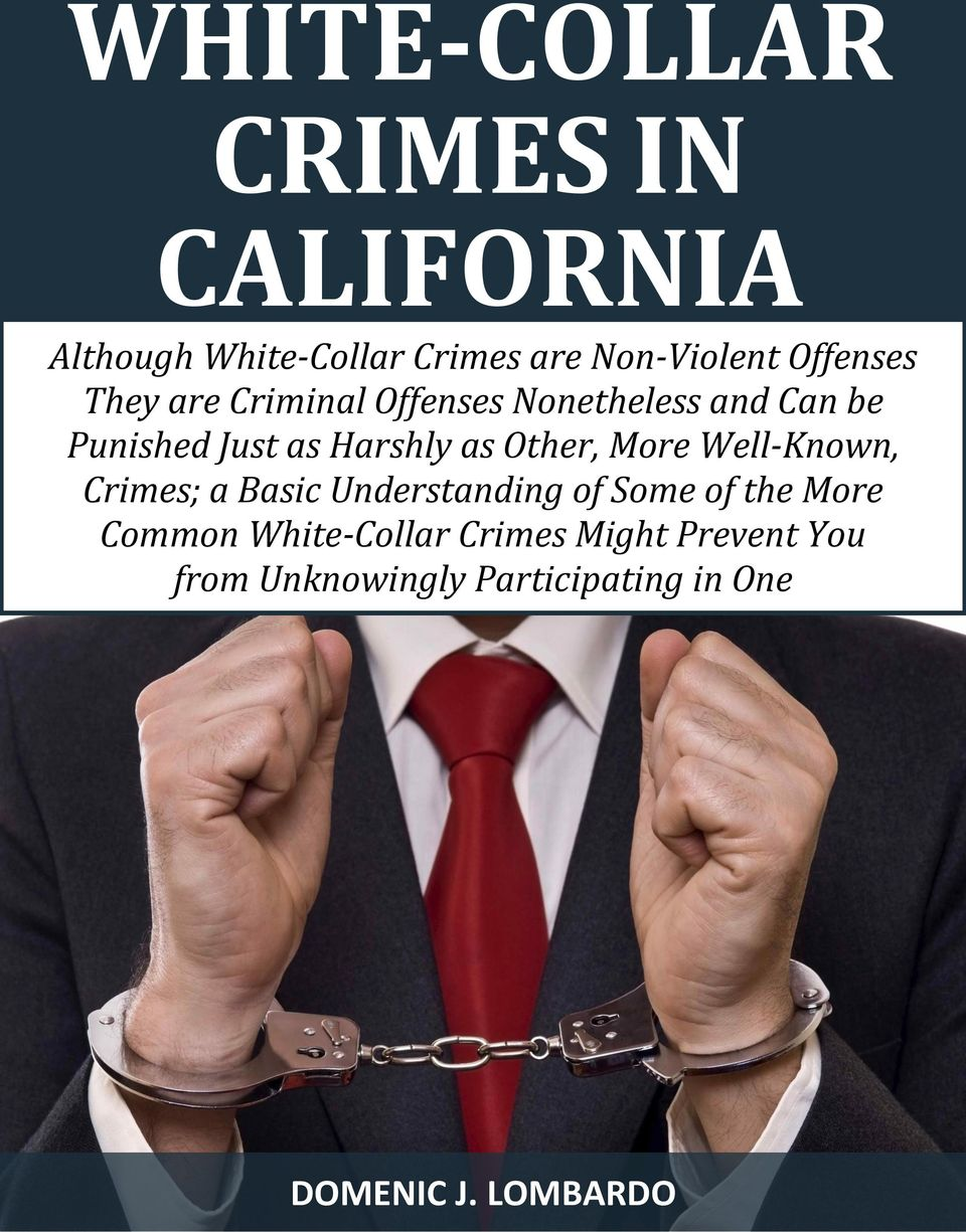 as Other, More Well-Known, Crimes; a Basic Understanding of Some of the More Common