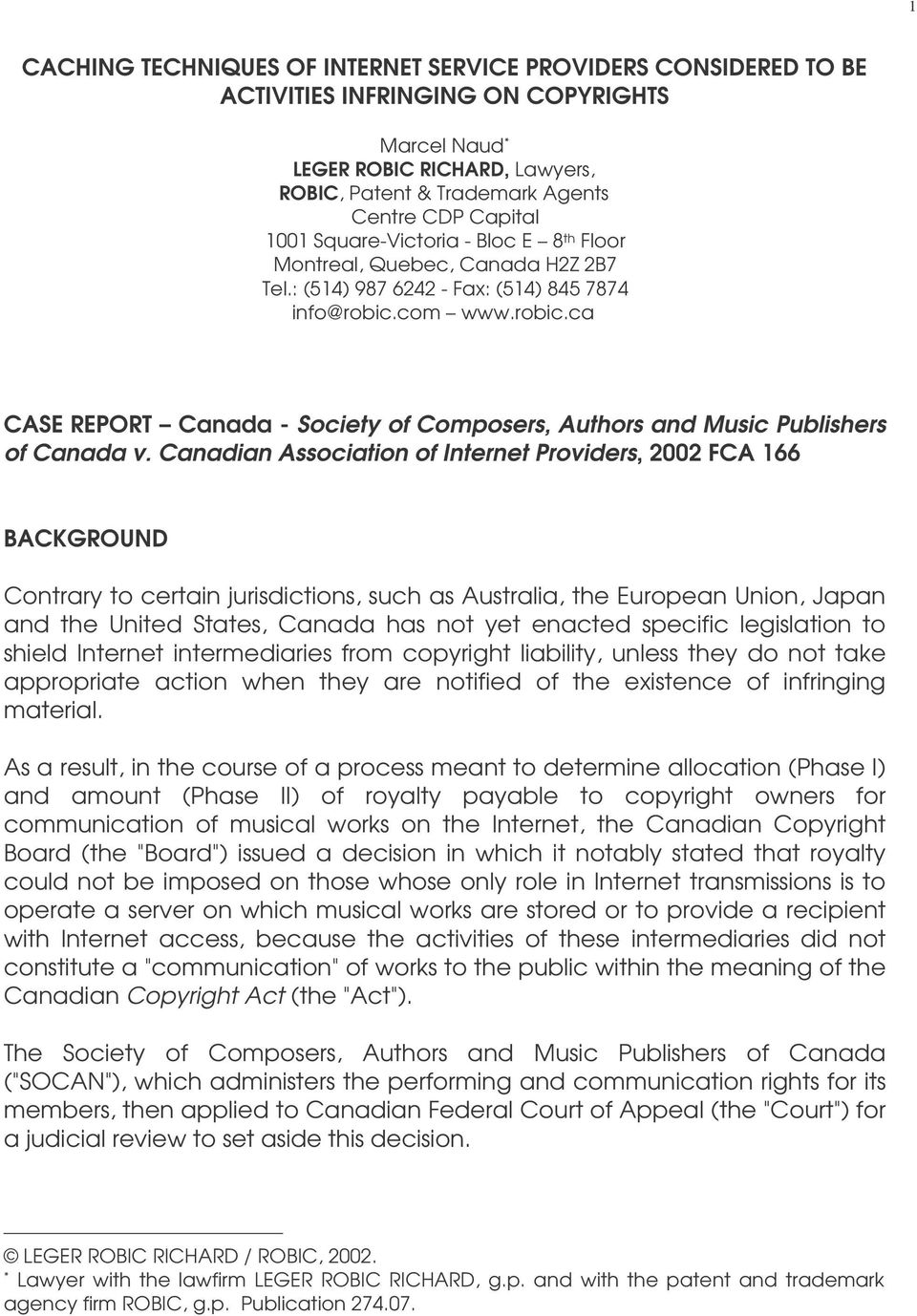 com www.robic.ca CASE REPORT Canada - Society of Composers, Authors and Music Publishers of Canada v.