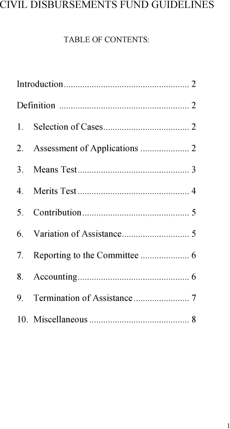 Merits Test... 4 5. Contribution... 5 6. Variation of Assistance... 5 7.