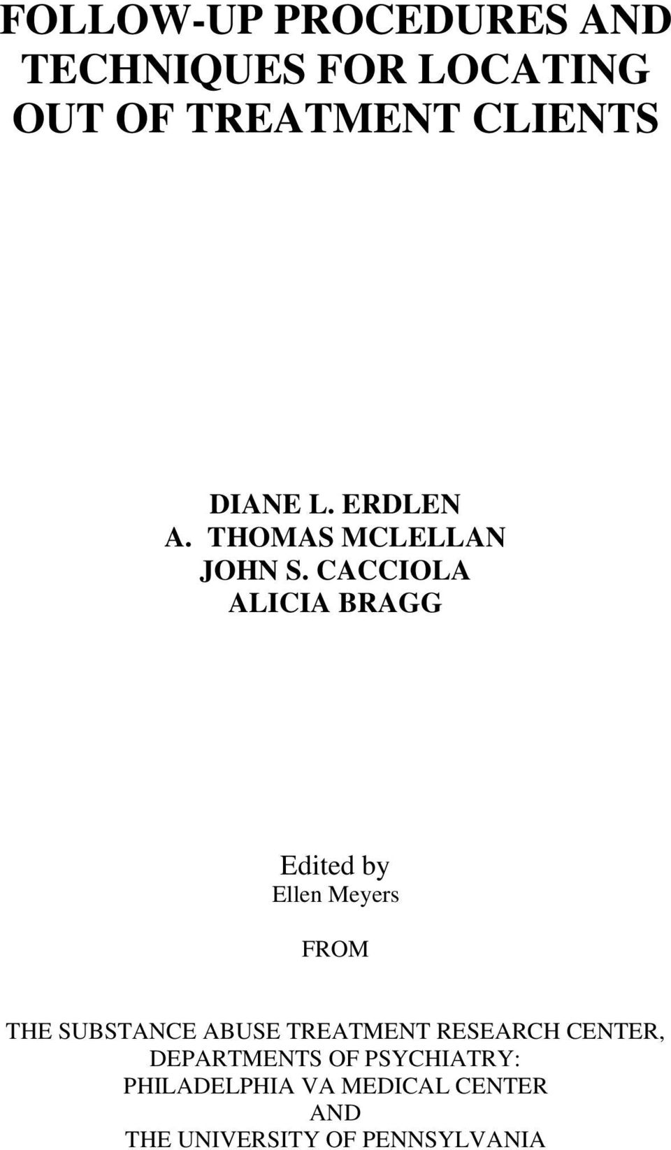 CACCIOLA ALICIA BRAGG Edited by Ellen Meyers FROM THE SUBSTANCE ABUSE