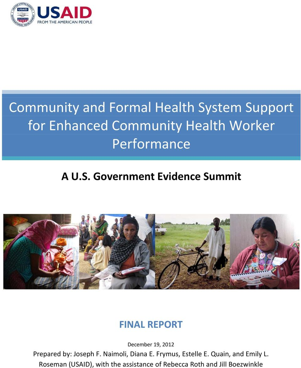 Government Evidence Summit FINAL REPORT December 19, 2012 Prepared by: Joseph