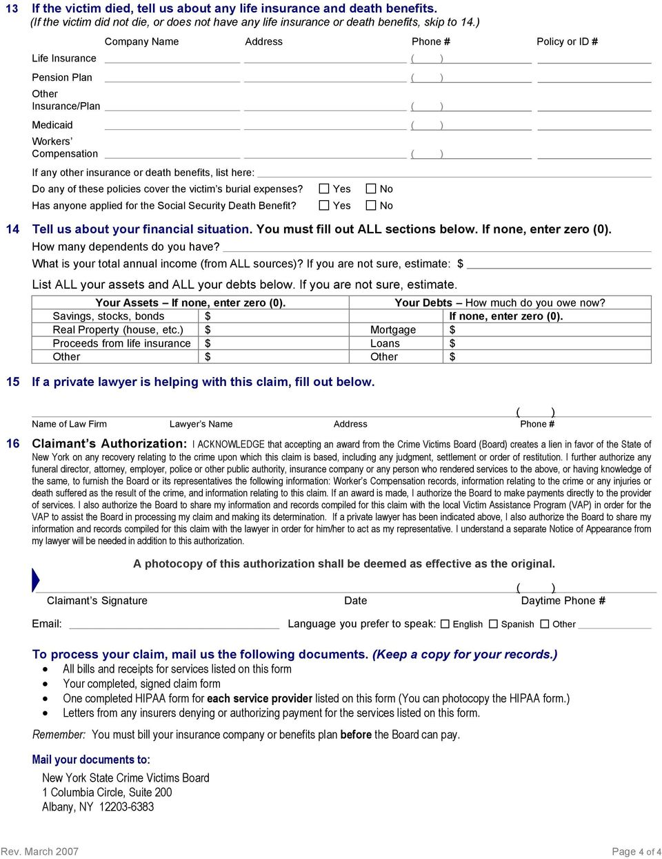 policies cover the victim s burial expenses? Yes No Has anyone applied for the Social Security Death Benefit? Yes No 14 Tell us about your financial situation. You must fill out ALL sections below.