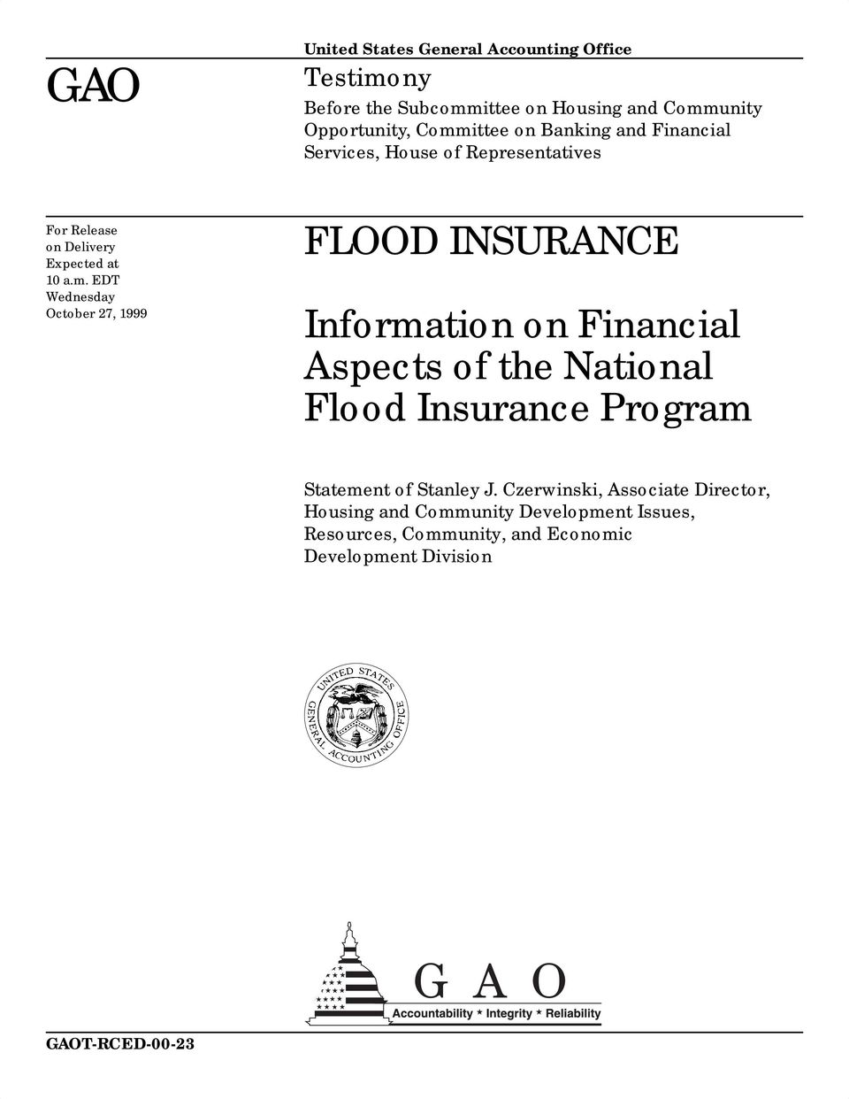 EDT Wednesday October 27, 1999 FLOOD INSURANCE Information on Financial Aspects of the National Flood Insurance Program