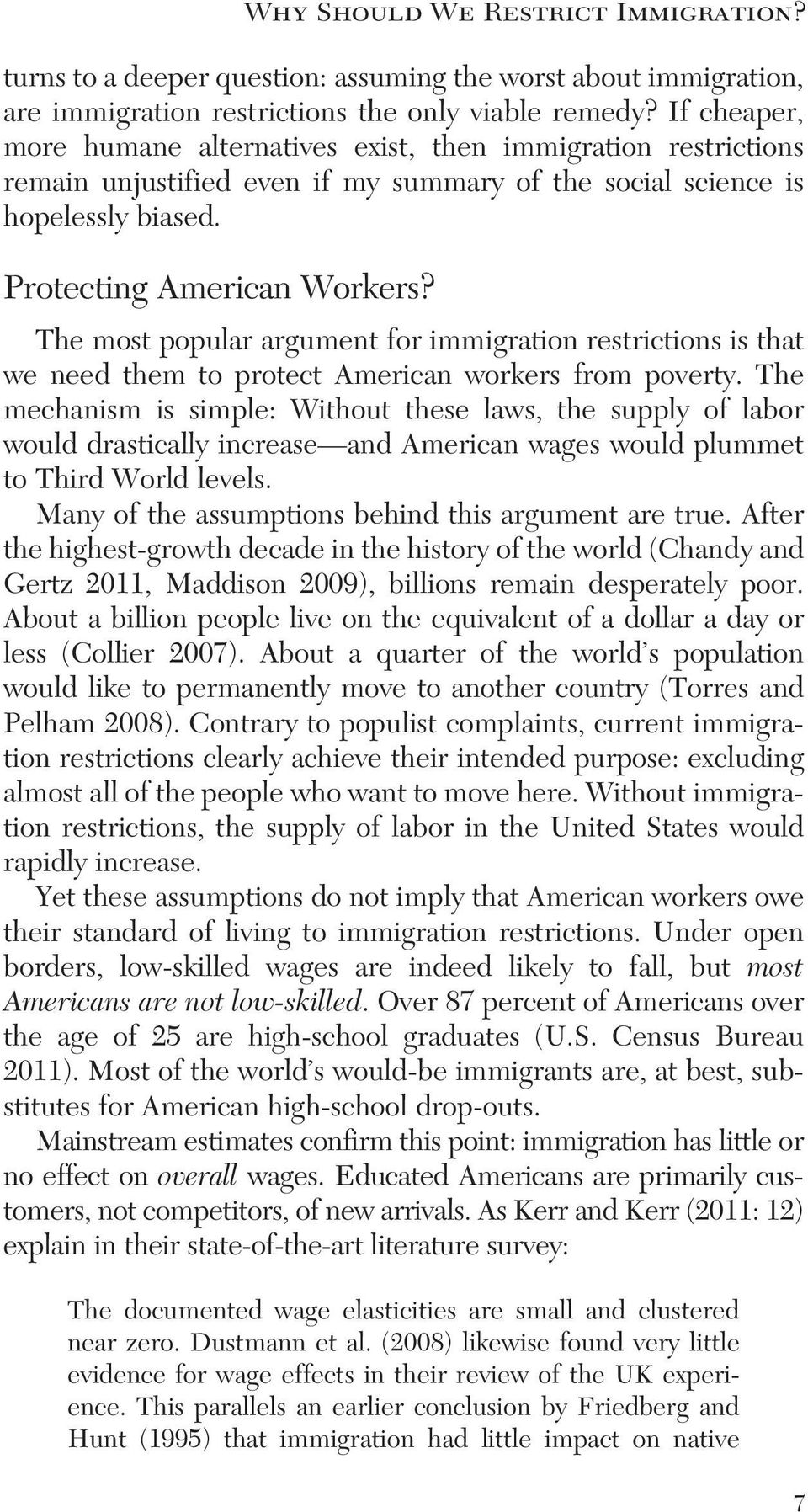 The most popular argument for immigration restrictions is that we need them to protect American workers from poverty.