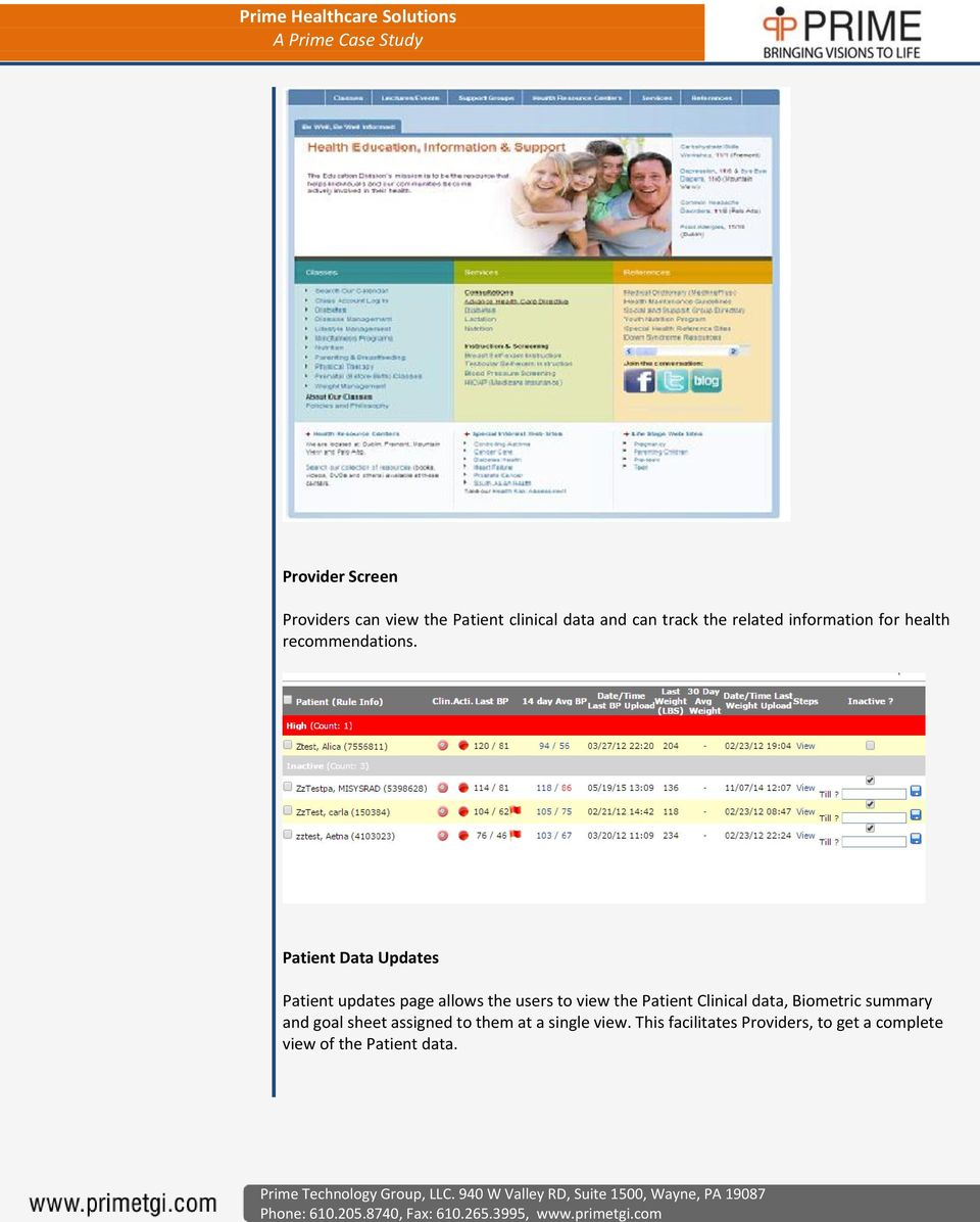 Patient Data Updates Patient updates page allows the users to view the Patient Clinical