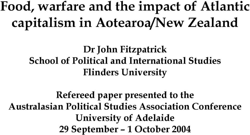 Flinders University Refereed paper presented to the Australasian Political