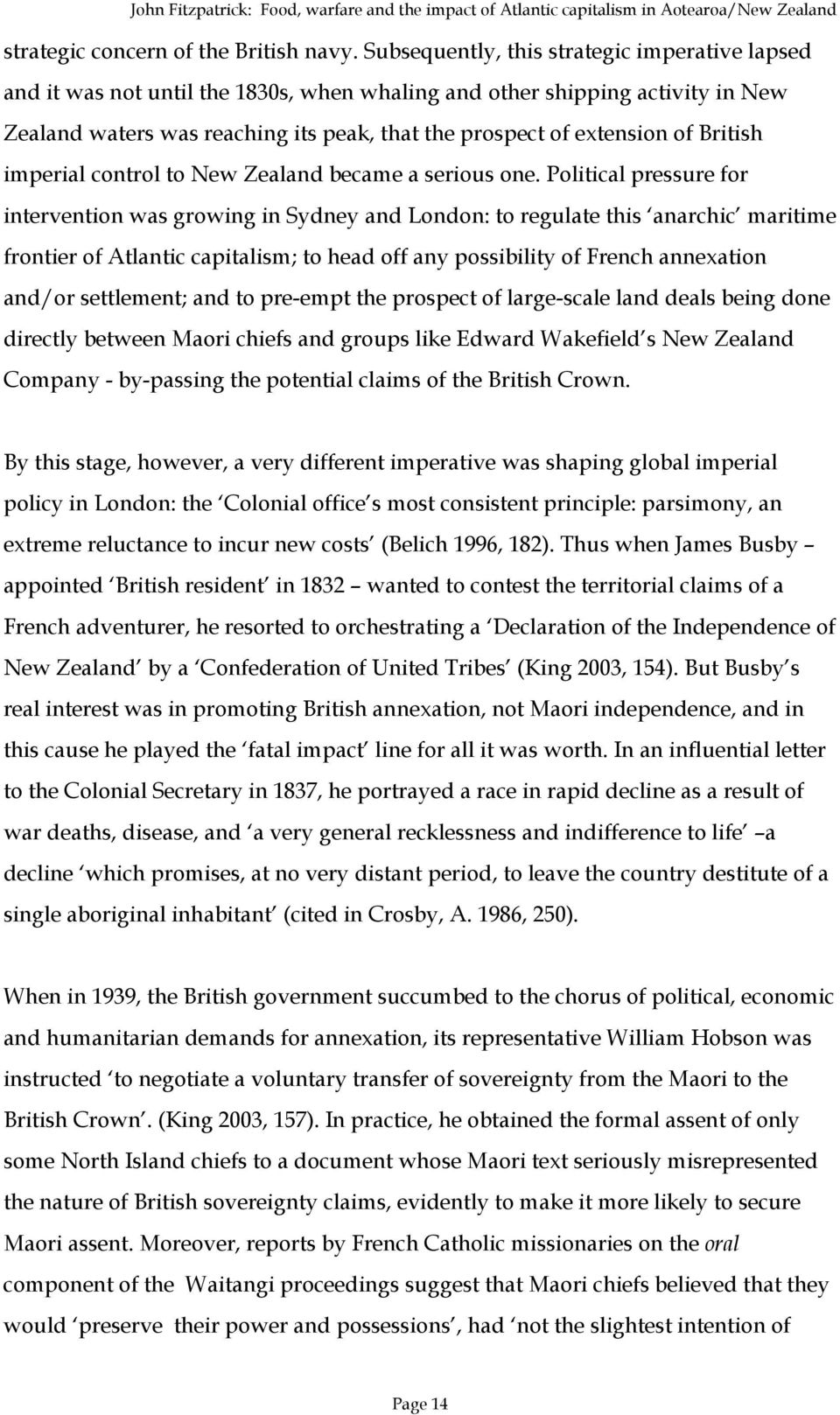 British imperial control to New Zealand became a serious one.