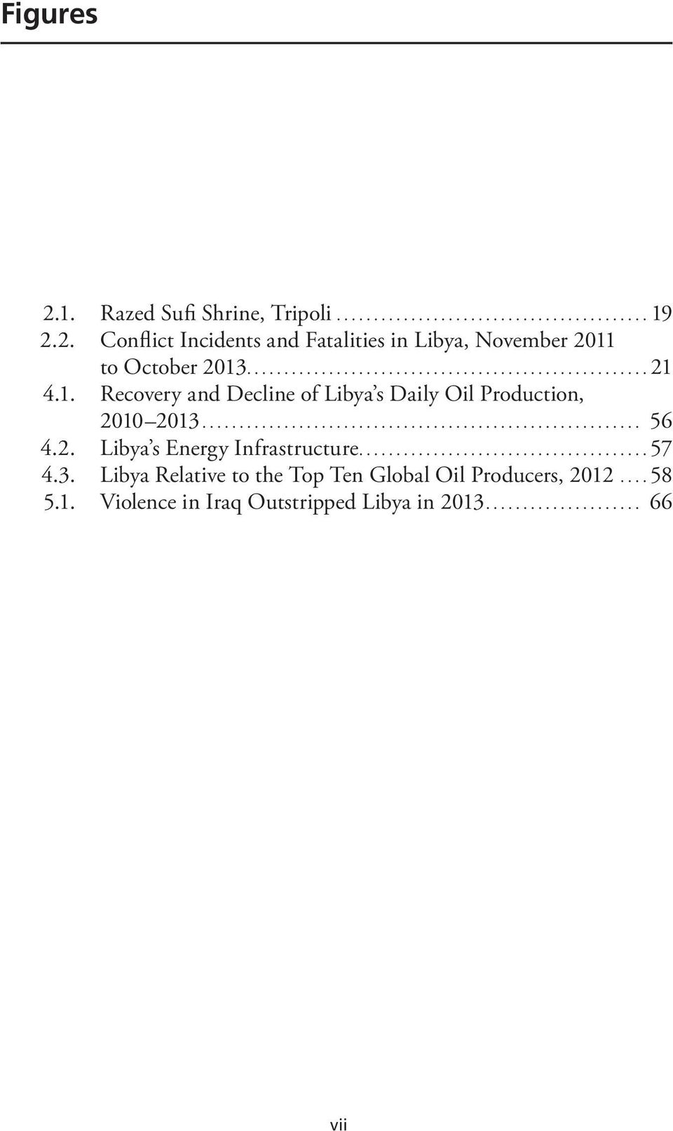..57 4.3. Libya Relative to the Top Ten Global Oil Producers, 2012