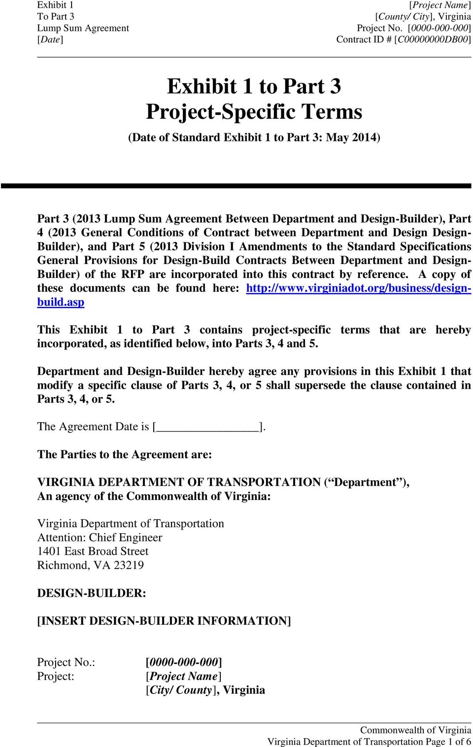 Design- Builder) of the RFP are incorporated into this contract by reference. A copy of these documents can be found here: http://www.virginiadot.org/business/designbuild.