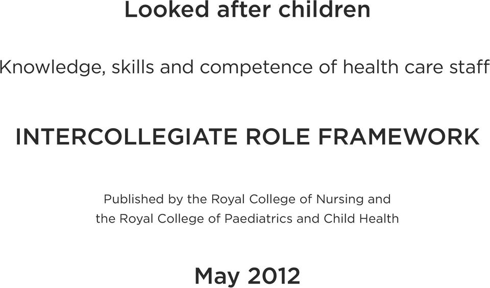 FRAMEWORK Published by the Royal College of Nursing