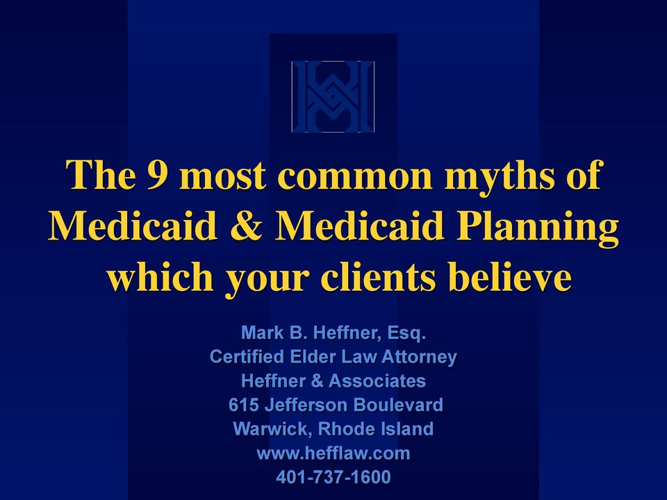 Certified Elder Law Attorney Heffner & Associates 615