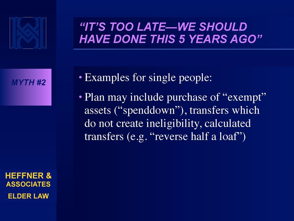 exempt assets ( spenddown ), transfers which do not create