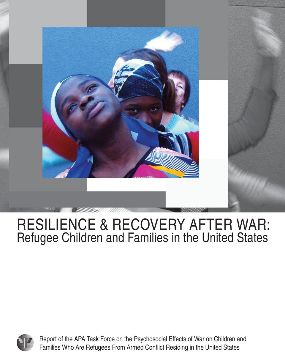 on the Psychosocial effects of War on children and families