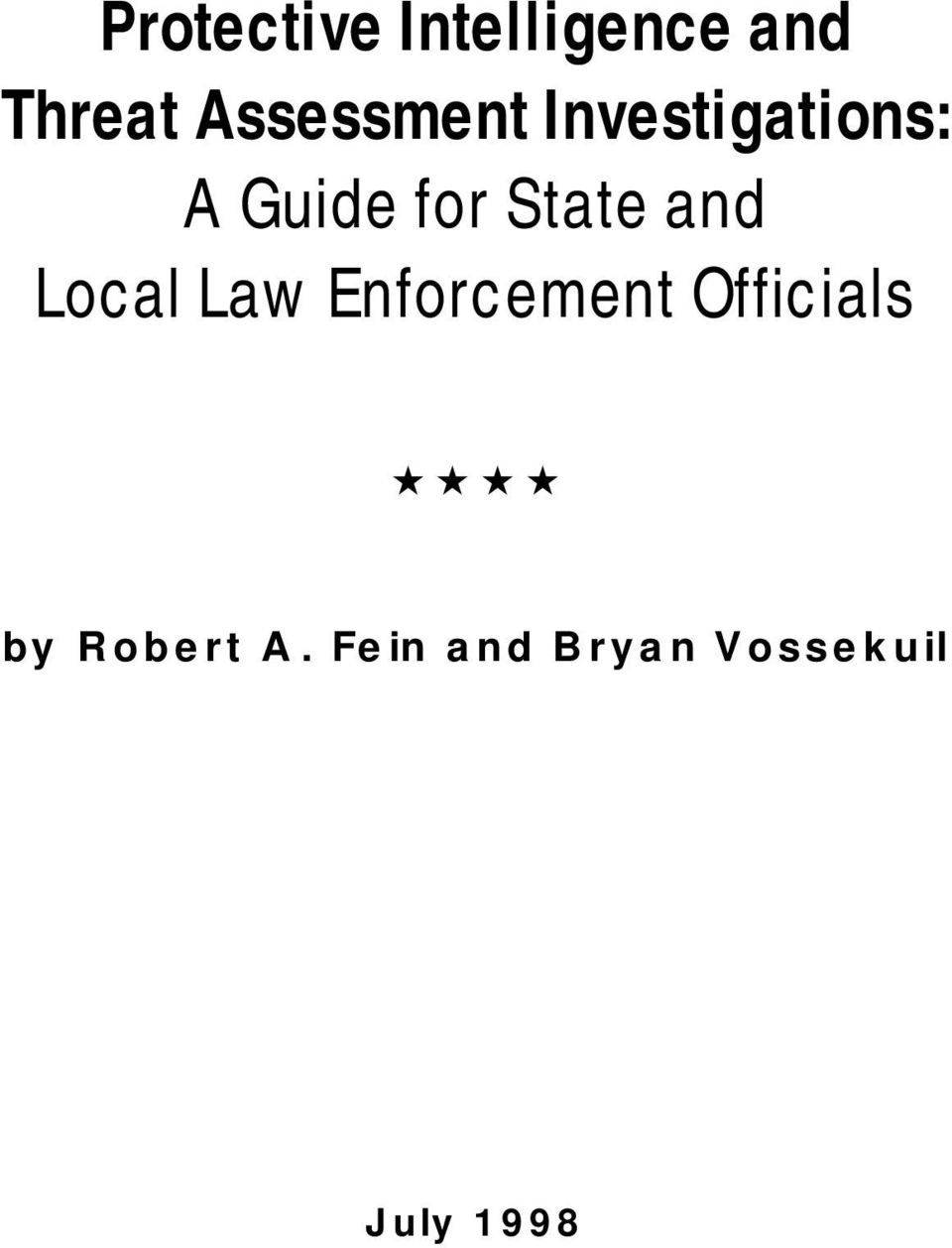 State and Local Law Enforcement