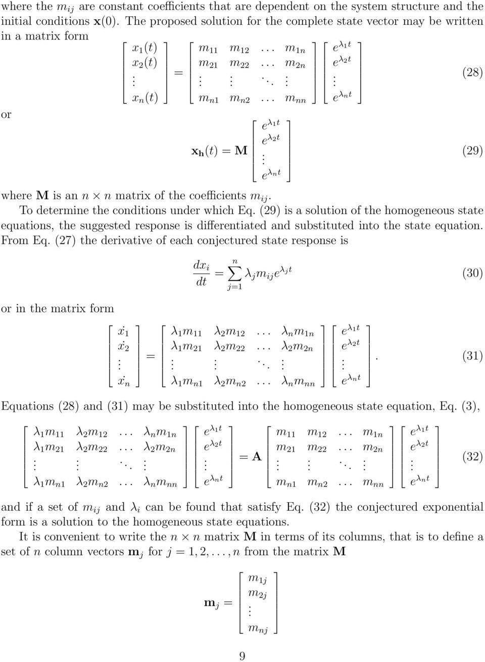 e λnt where M is an n n matrix of the coefficients m ij. To determine the conditions under which Eq.