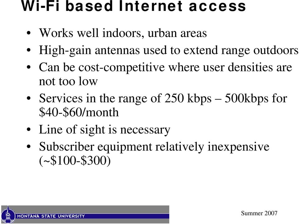 not too low Services in the range of 250 kbps 500kbps for $40-$60/month Line