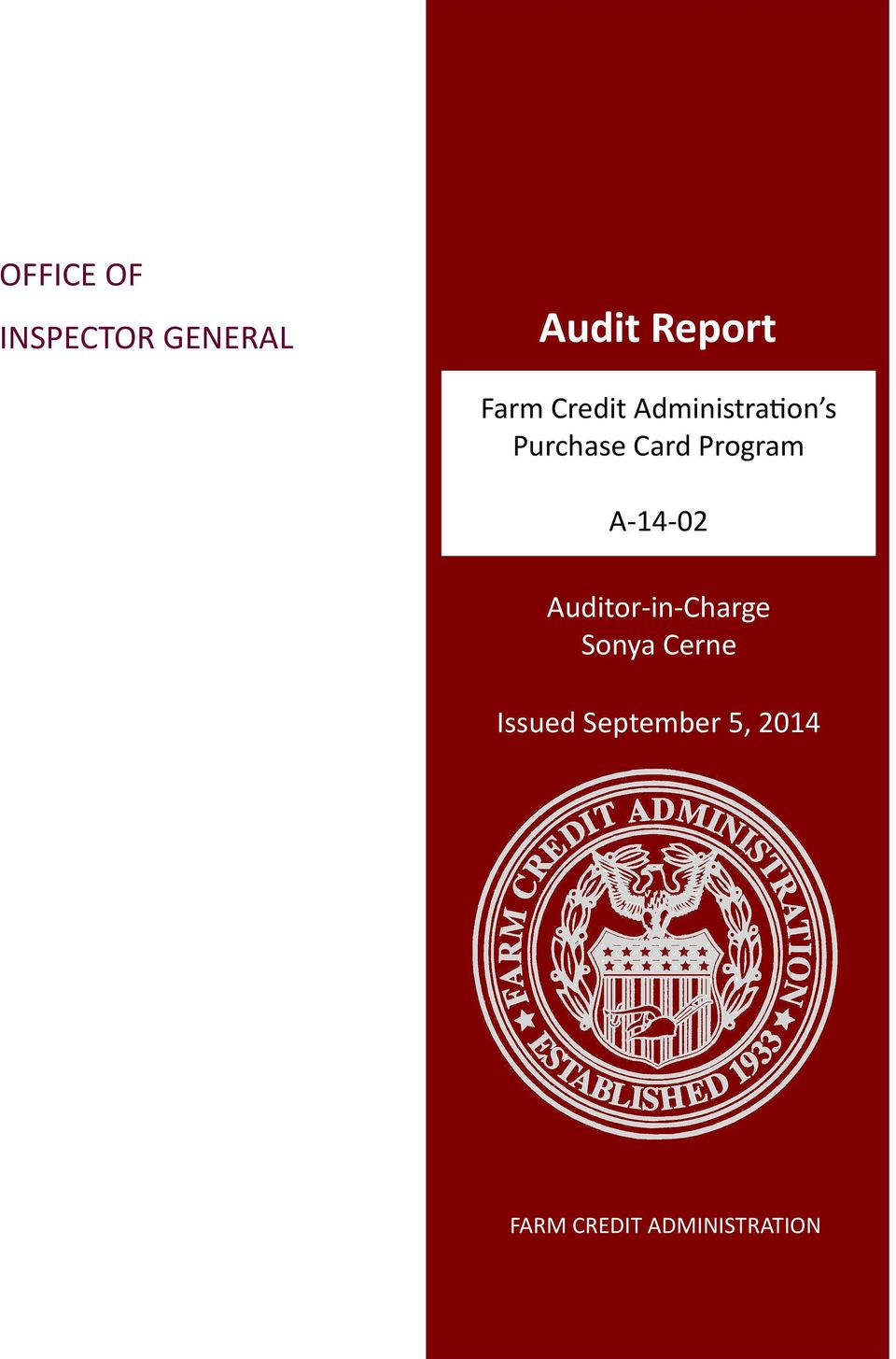 A-14-02 Auditor-in-Charge Sonya Cerne Issued