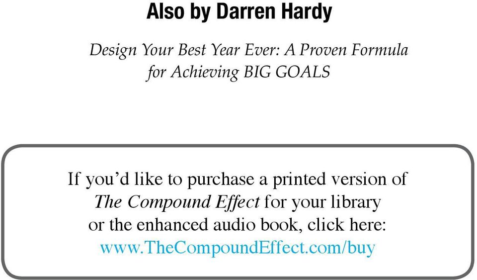 printed version of The Compound Effect for your library or