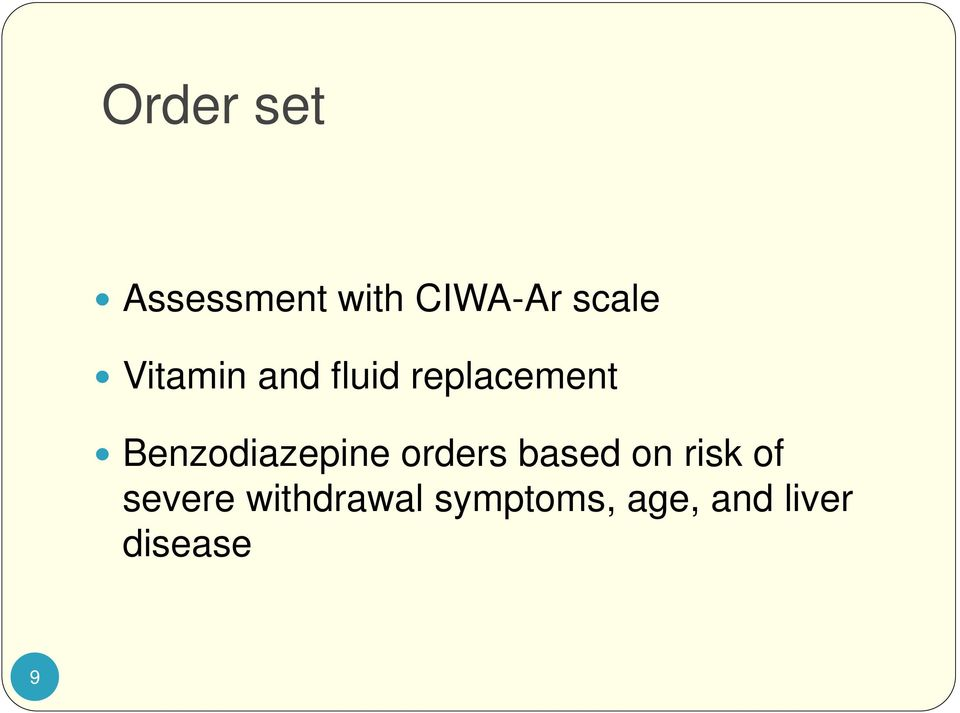 Benzodiazepine orders based on risk of