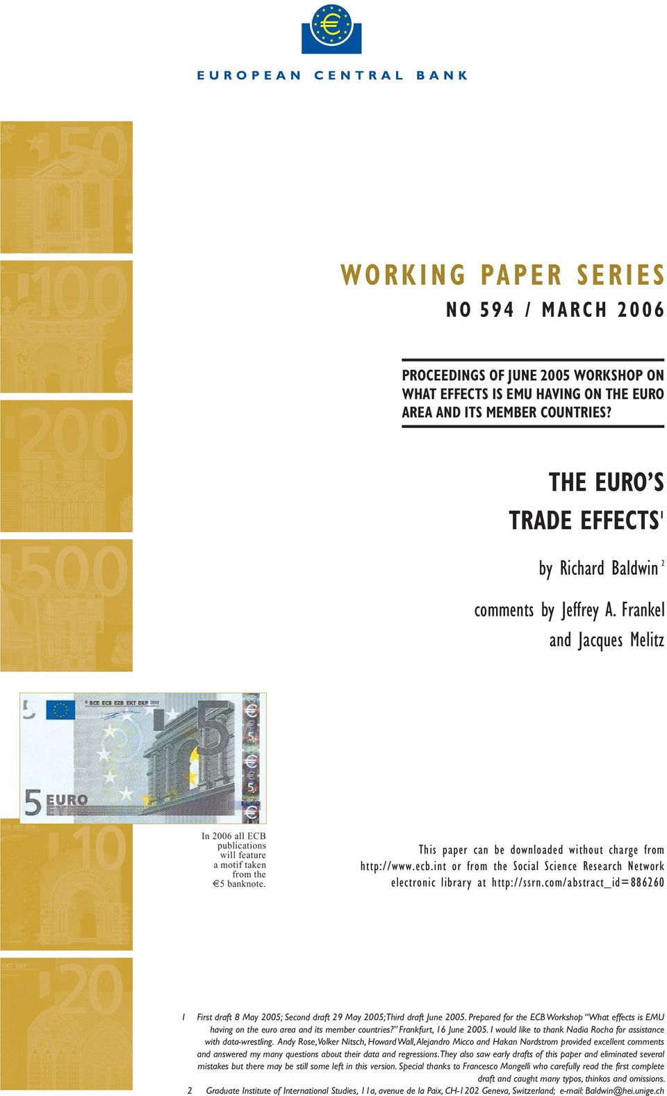 This paper can be downloaded without charge from http://www.ecb.int or from the Social Science Research Network electronic library at http://ssrn.
