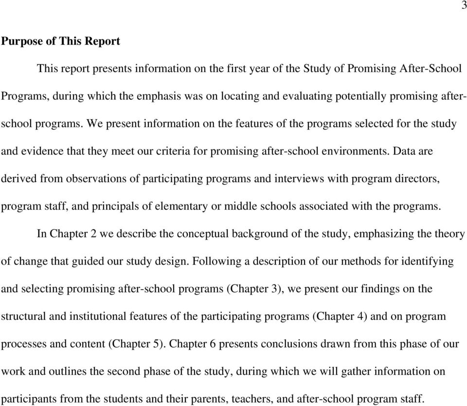 Data are derived from observations of participating programs and interviews with program directors, program staff, and principals of elementary or middle schools associated with the programs.