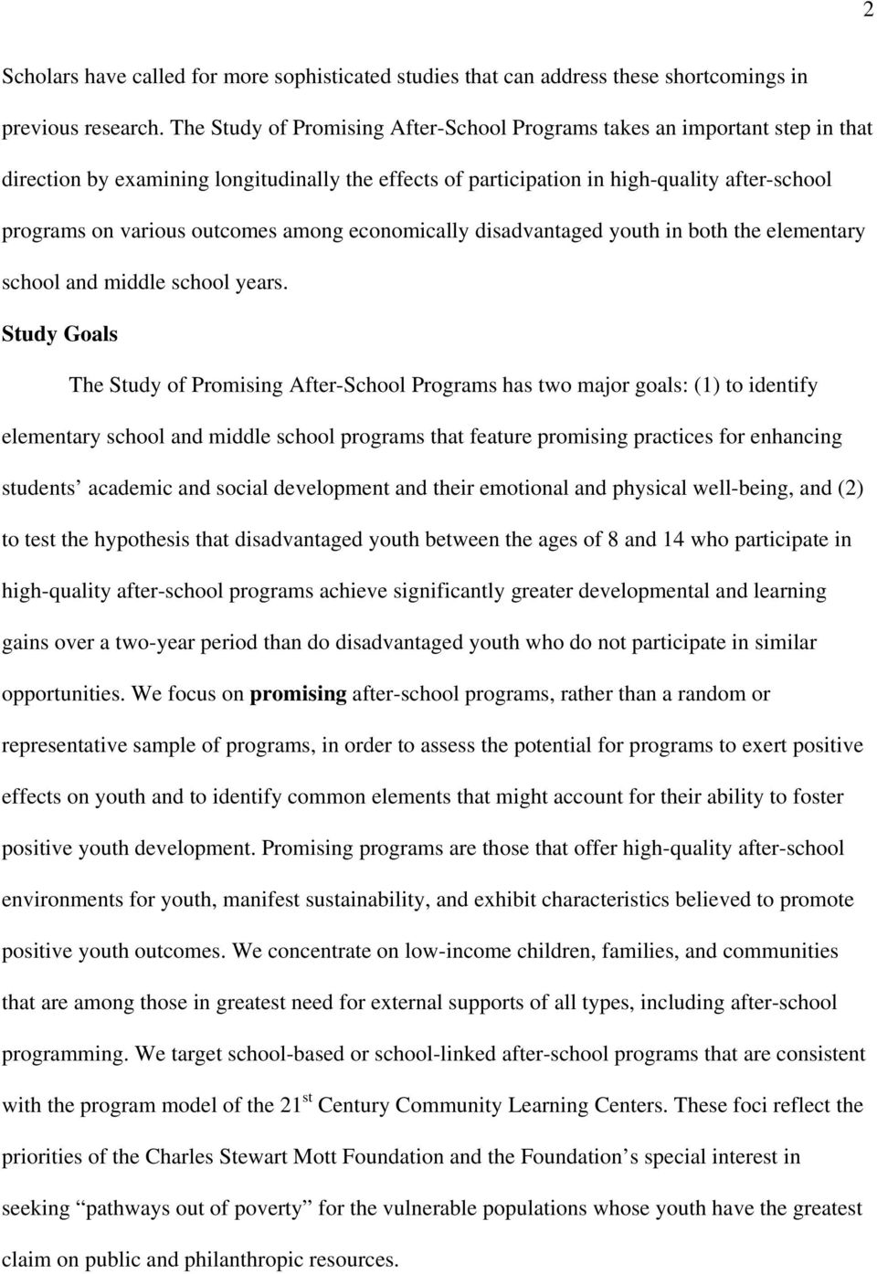 outcomes among economically disadvantaged youth in both the elementary school and middle school years.