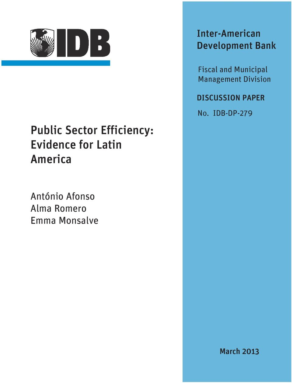 Efficiency: Evidence for Latin America No.