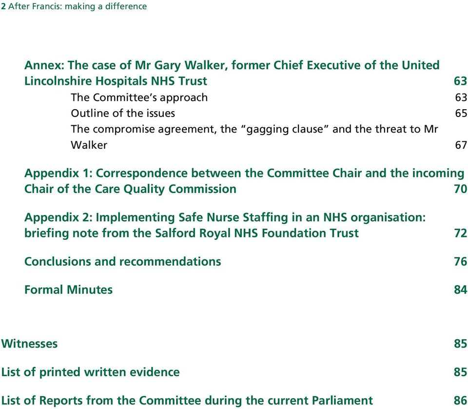 incoming Chair of the Care Quality Commission 70 Appendix 2: Implementing Safe Nurse Staffing in an NHS organisation: briefing note from the Salford Royal NHS Foundation