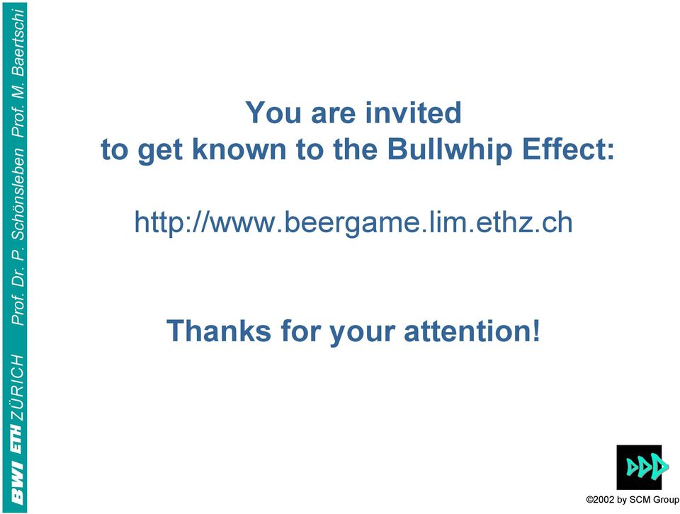 Effect: http://www.beergame.