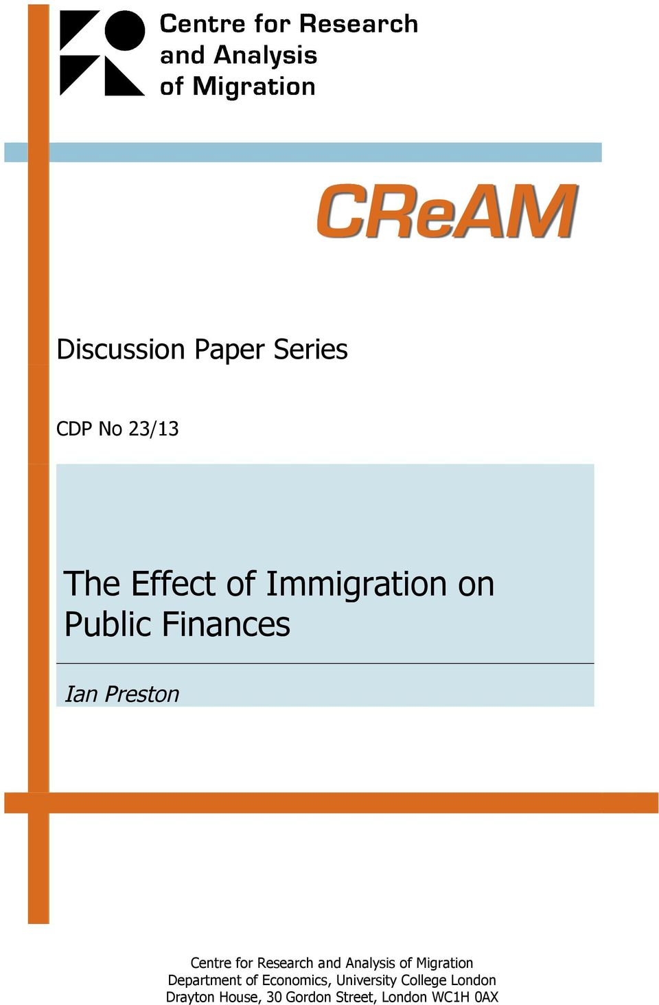 Research and Analysis of Migration Department of Economics,