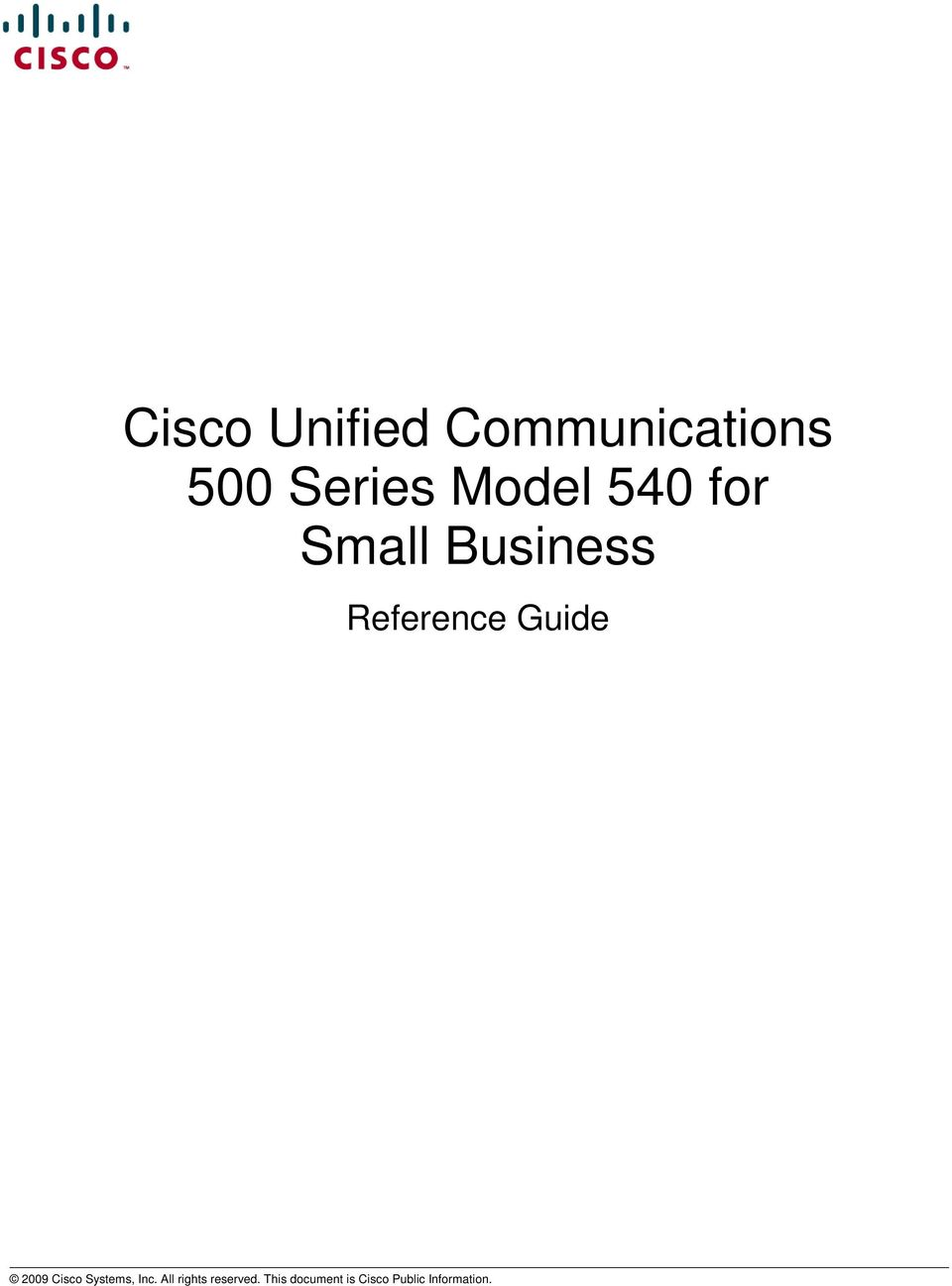 Guide 2009 Cisco Systems, Inc.