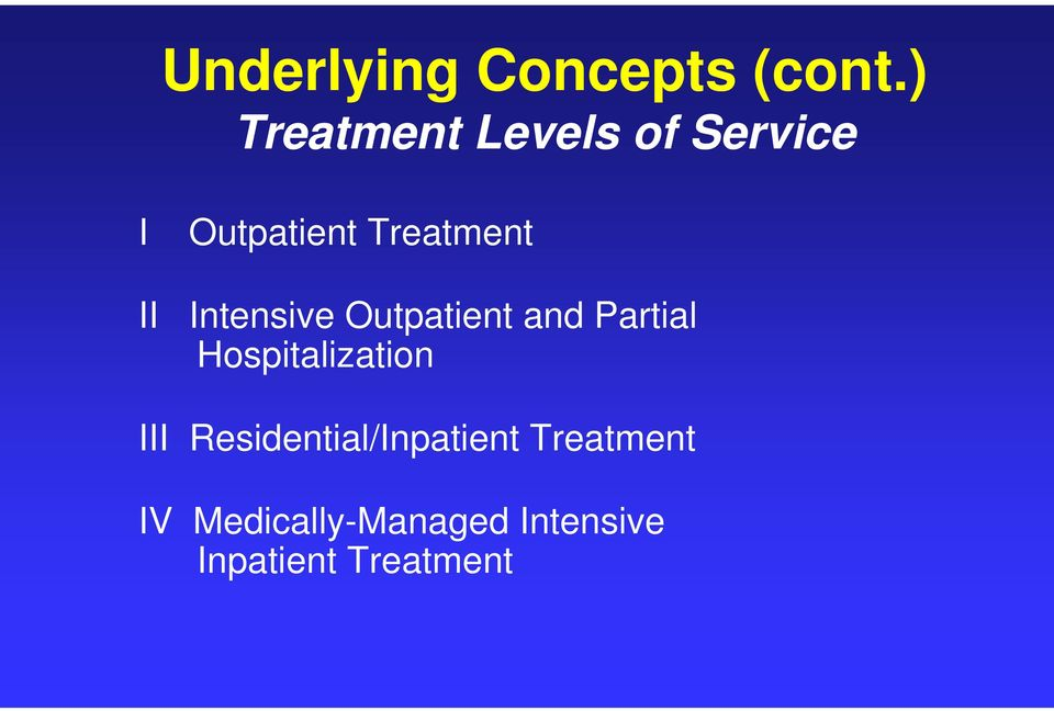 II Intensive Outpatient and Partial Hospitalization