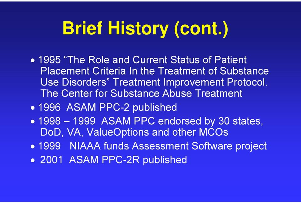 Use Disorders Treatment Improvement Protocol.