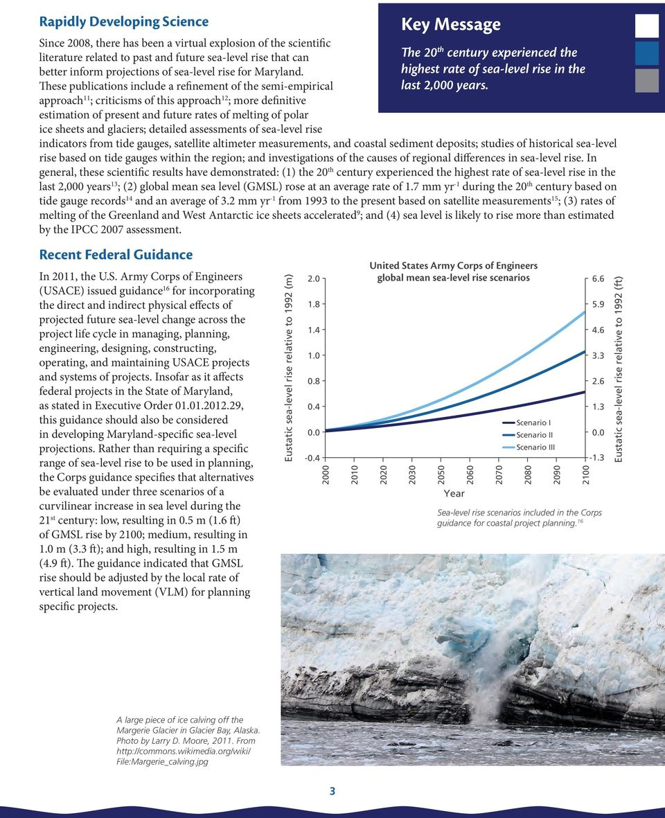 These publications include a refinement of the semi-empirical approach 11 ; criticisms of this approach 12 ; more definitive estimation of present and future rates of melting of polar ice sheets and