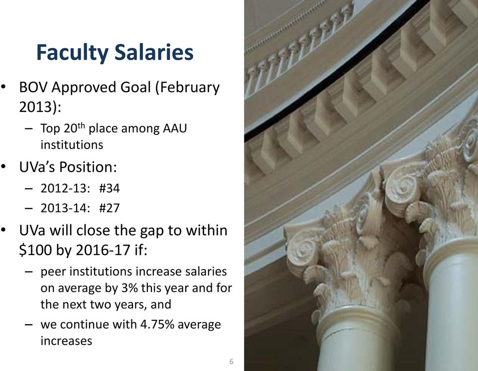 within $100 by 2016-17 if: peer institutions increase salaries on average by 3%