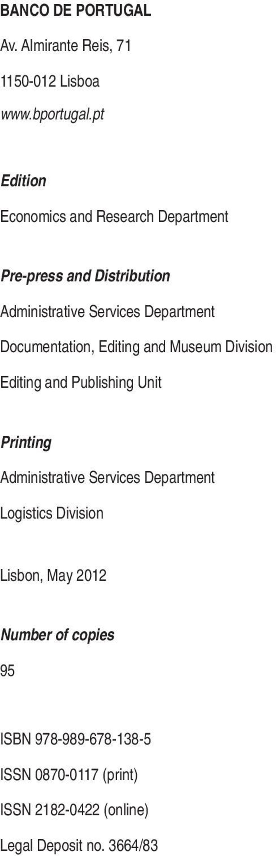 Documentation, Editing and Museum Division Editing and Publishing Unit Printing Administrative Services
