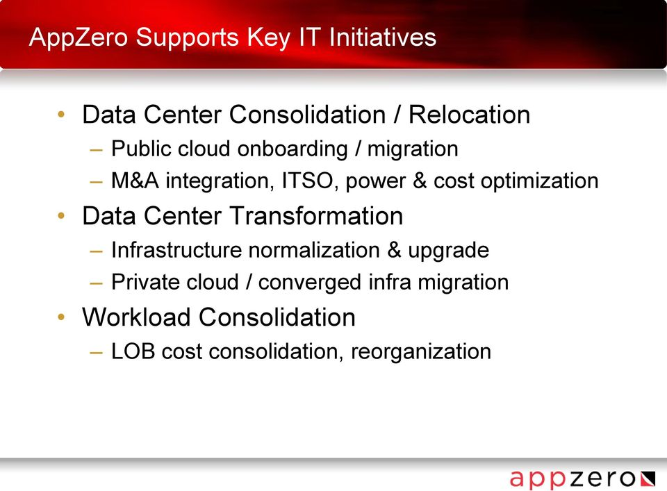 Center Transformation Infrastructure normalization & upgrade Private cloud /