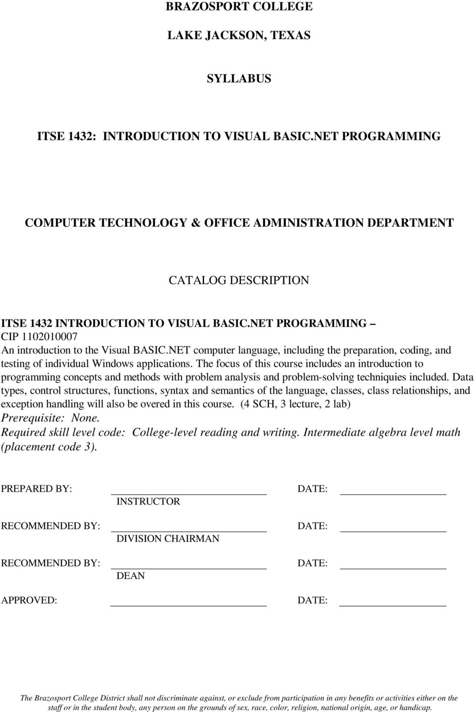 NET computer language, including the preparation, coding, and testing of individual Windows applications.