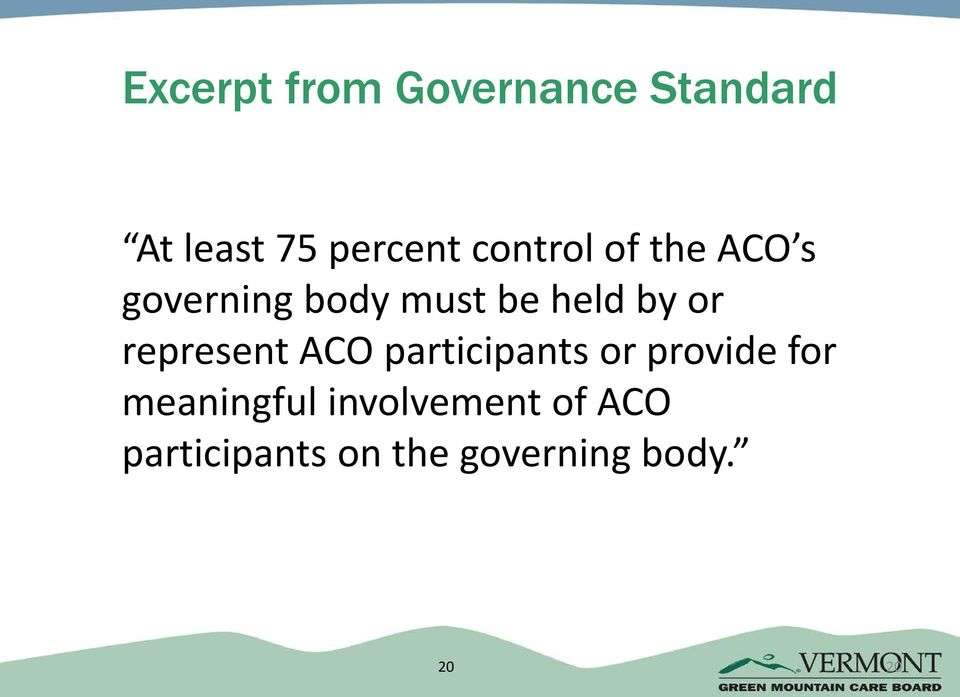 represent ACO participants or provide for meaningful