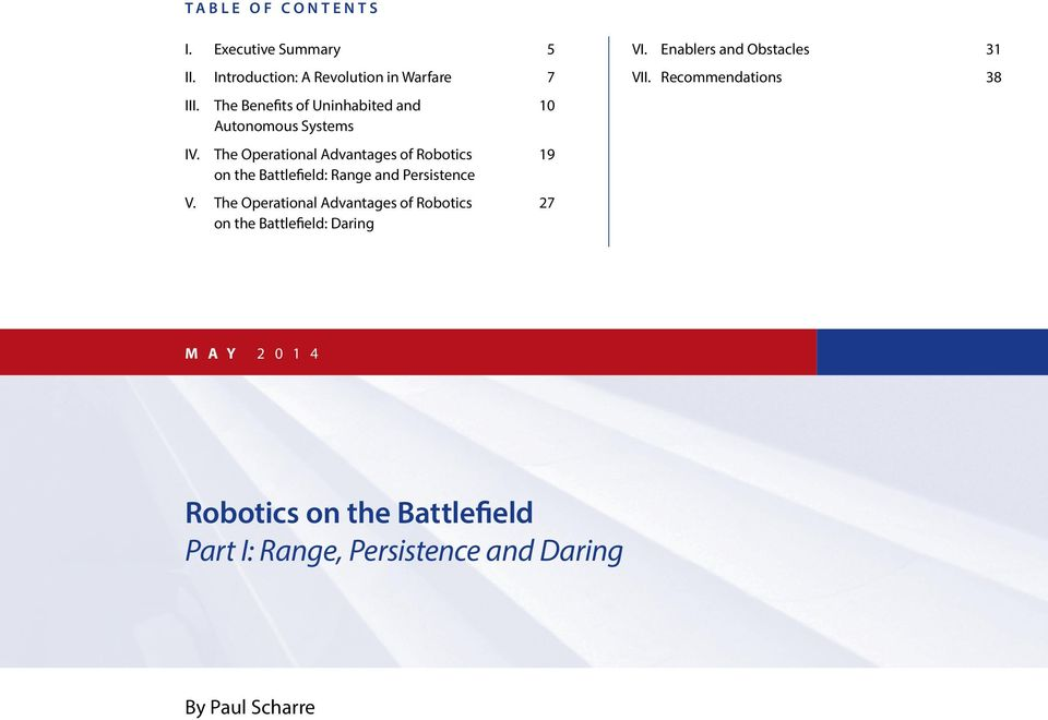 The Operational Advantages of Robotics 19 on the Battlefield: Range and Persistence V.