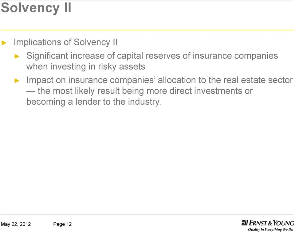 insurance companies allocation to the real estate sector the most likely