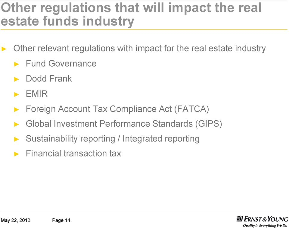 Foreign Account Tax Compliance Act (FATCA) Global Investment Performance Standards