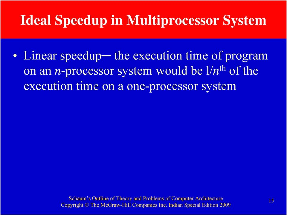 program on an n-processor system would be