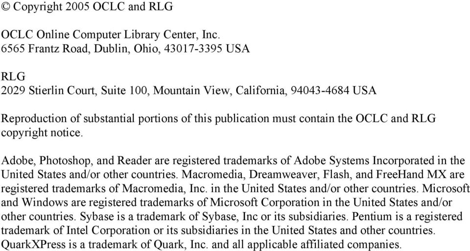 OCLC and RLG copyright notice. Adobe, Photoshop, and Reader are registered trademarks of Adobe Systems Incorporated in the United States and/or other countries.