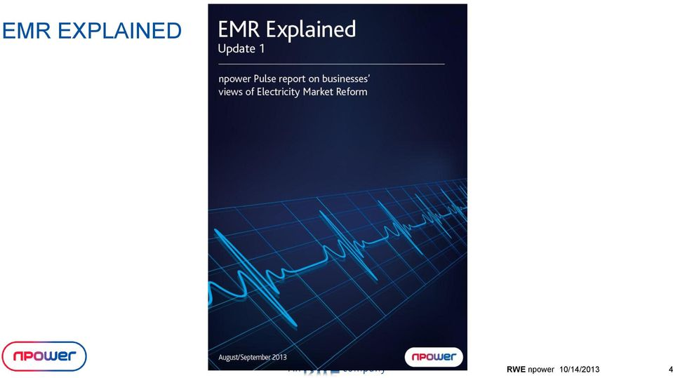 npower EMR Explained Session The Energy Event 10 th & 11 th