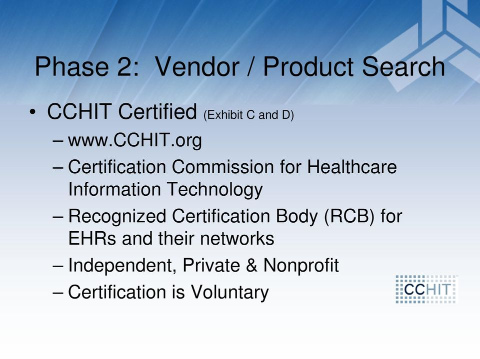 org Certification Commission for Healthcare Information Technology
