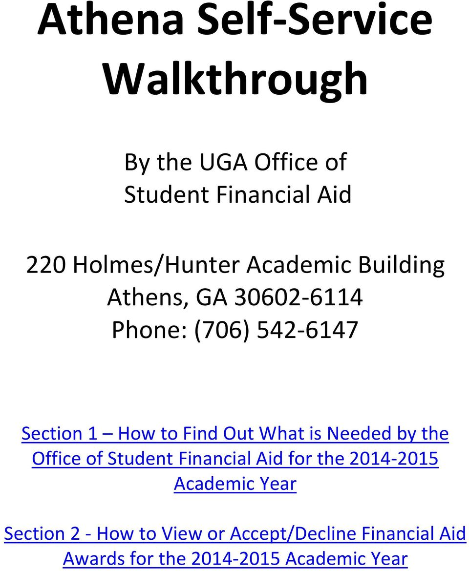 to Find Out What is Needed by the Office of Student Financial Aid for the 2014-2015